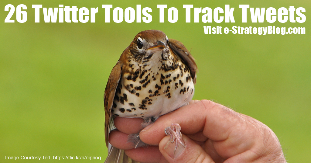 26 Twitter Tools To Track Tweet