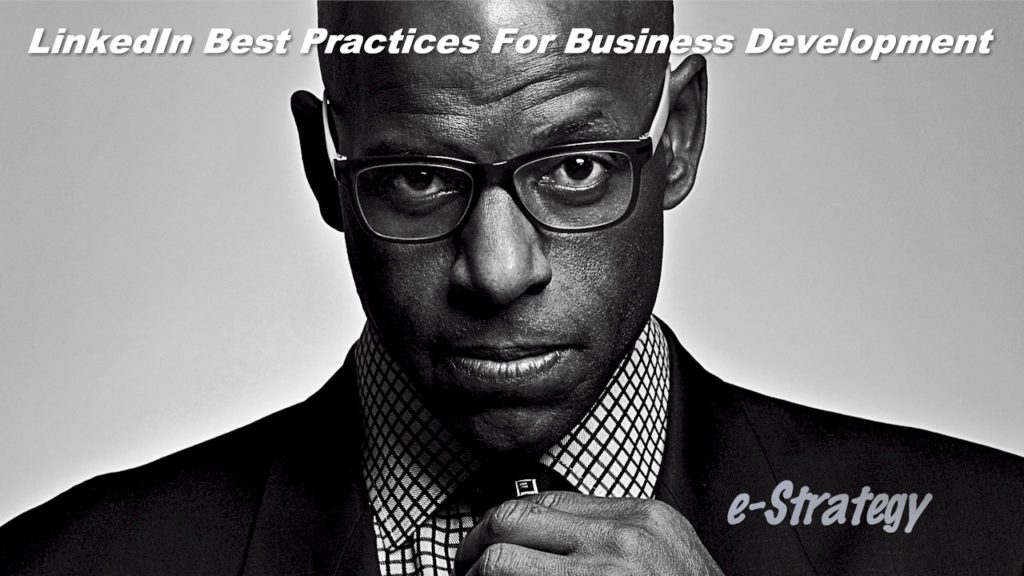 LinkedIn Best Practices For Business Development