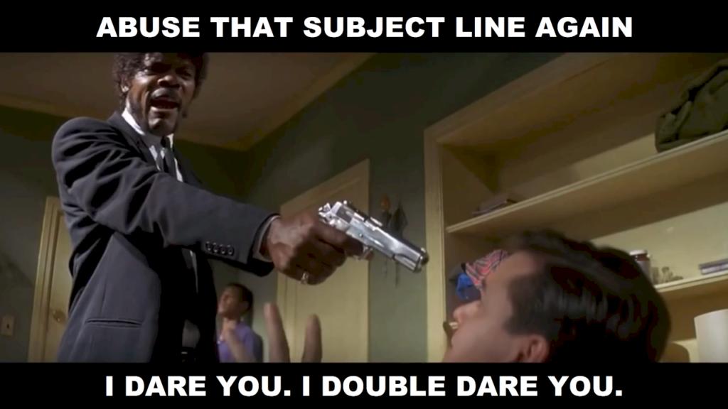 Subject Line Abuse Meme