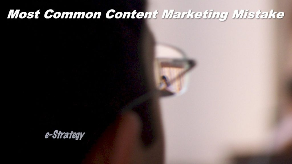 Most Common Content Markting Mmistake