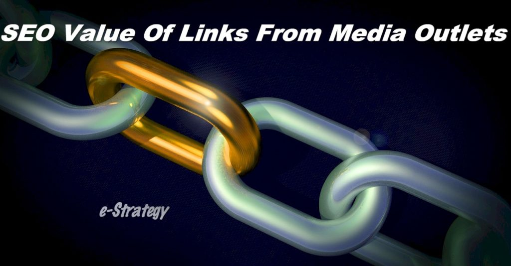 SEO Value Of Links From Media Outlets