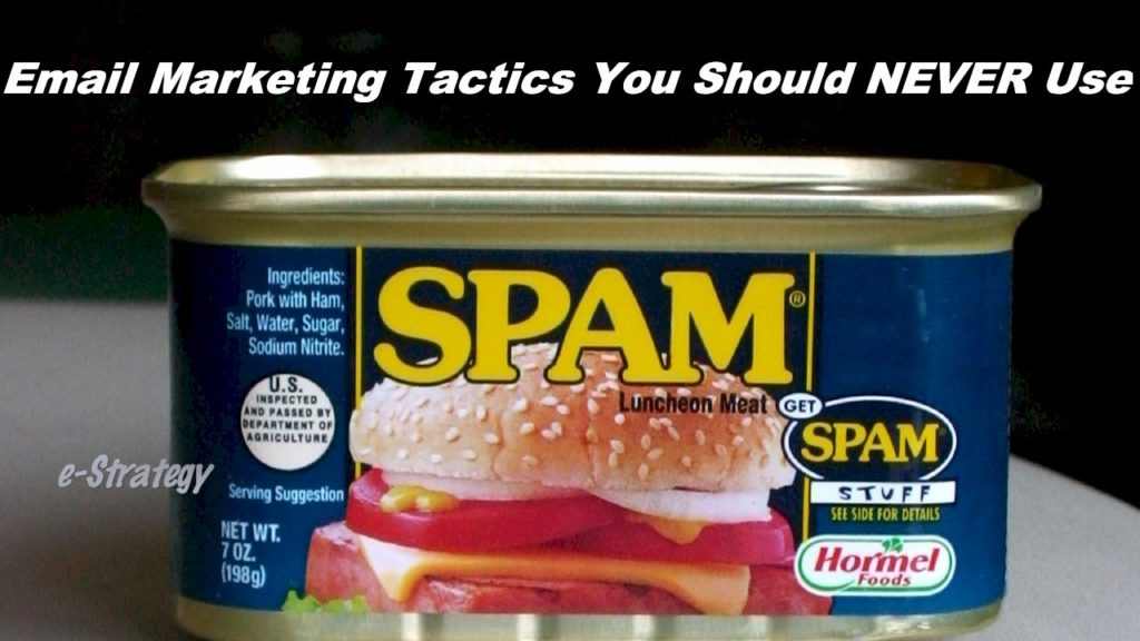 Email Marketing Tactics You Should Never Use