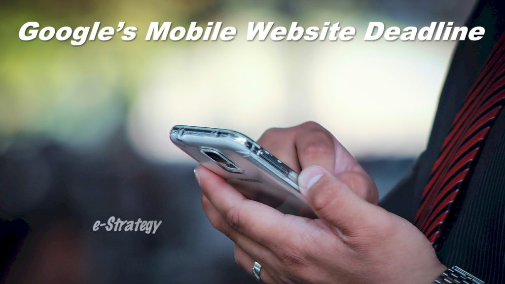 Google Mobile Website Deadline