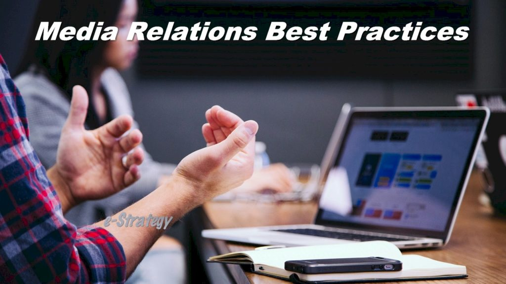 Media Relations Best Practices