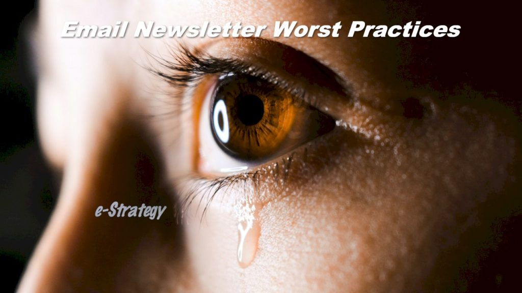 Email Newsletter Worst Practices