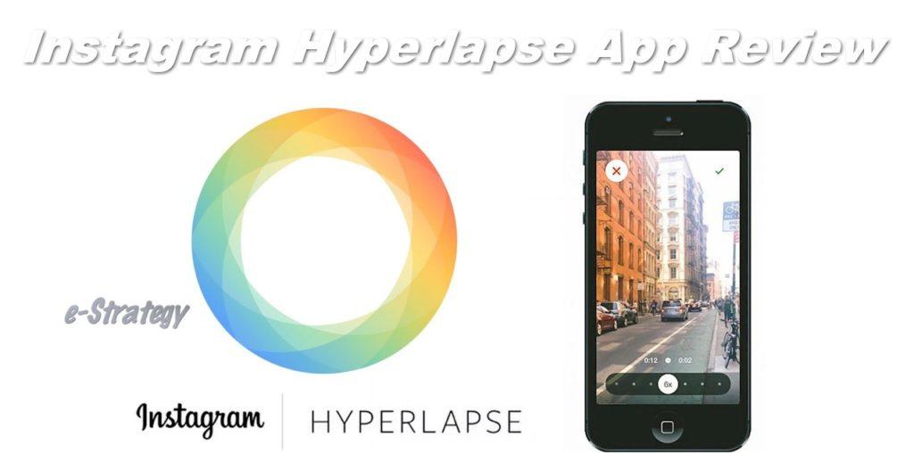 Instagram Hyperlapse App Review