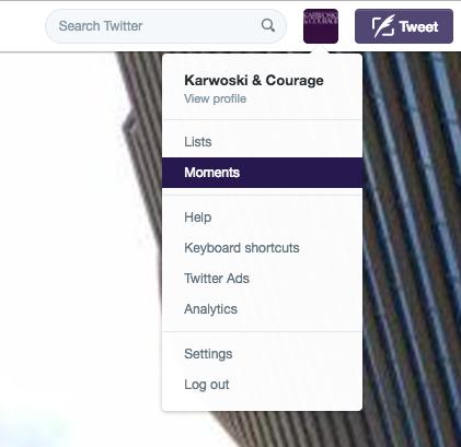 Screenshot: Twitter Moments Drop Down Menu-Option