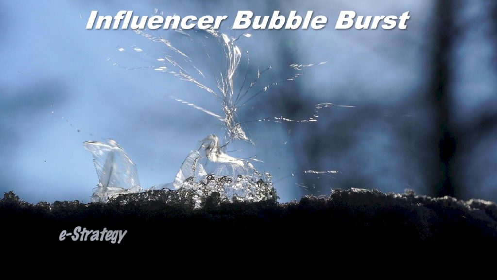 Influencer Bubble Burst