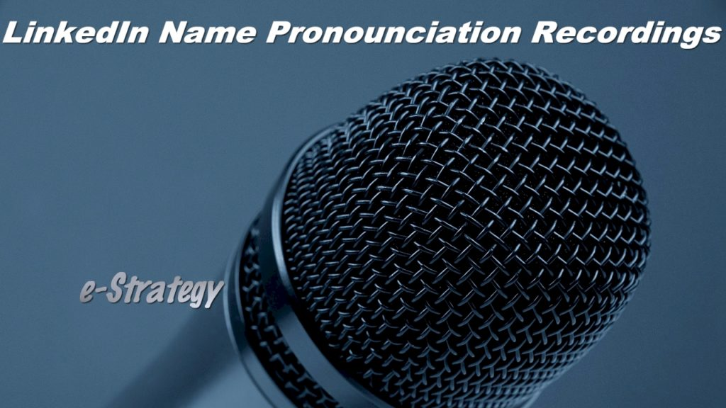 LinkedIn Name Pronounciation Recordings